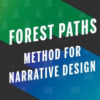Forst Paths Method For Narratie Design