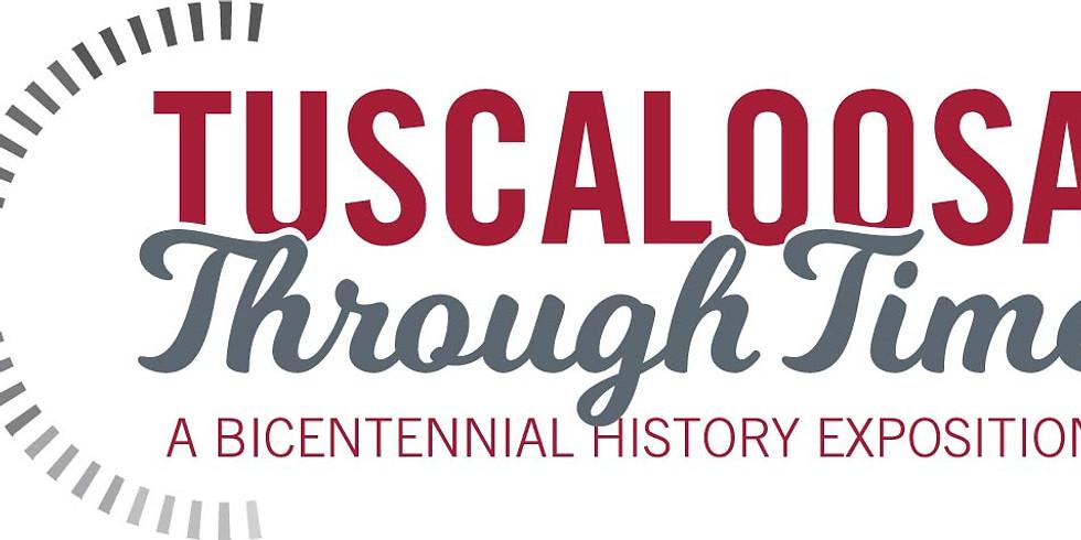 Tuscaloosa Through Time: A Bicentennial History Exposition