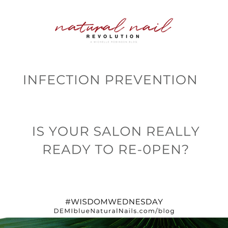 #WisdomWednesday - Is your nail salon really ready to re-open