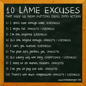 """""""An excuse is the skin of a lie wrapped with a reason.""""-Coach Ernie Hornung- 6 excuses hindering you"""