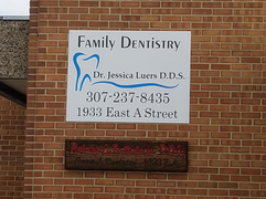 exterior buidling sign, casper wyoming dentist