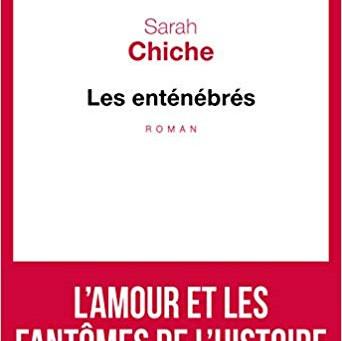 Les enténébrés de Sarah Chiche