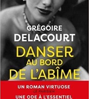 DANSER AU BORD DE L'ABÎME deGrégoire Delacourt