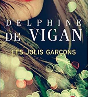 LES JOLIS GARÇONS DE DELPHINE DE VIGAN