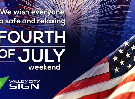 Happy Fourth of July from Valley City Sign!