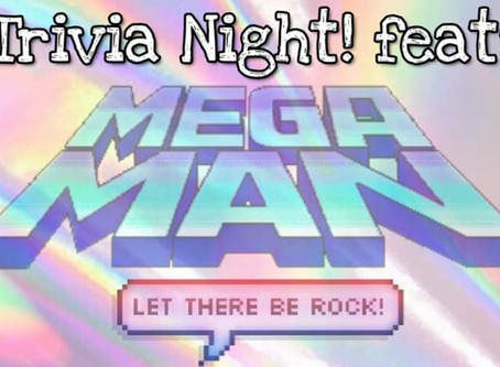 Trivia Night! Mega Man Edition