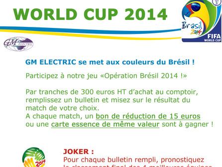 Opération Brésil 2014