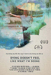 Dying Doesn't Feel Like What I'm Doing-
