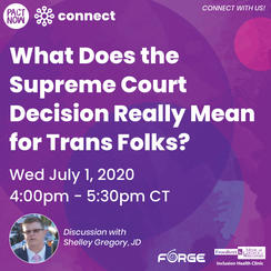 What Does the U.S. Supreme Court Decision Mean for Trans Folks?