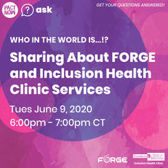 Who in the world is…!? FORGE & MCW Inclusion Health Clinic