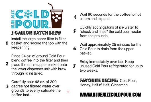 Cold Pour 2 Gallon Batch Brew Instructions for Cold Brew