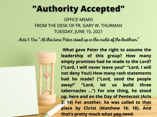 """Tuesday, June 15, 2021: """"AUTHORITY ACCEPTED"""""""