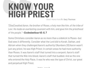 Friday, June 11, 2021: KNOW YOUR HIGH PRIEST