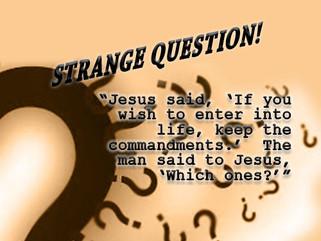 """Strange Question"""