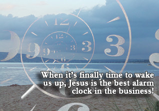 """Heavenly Alarm Clock"""