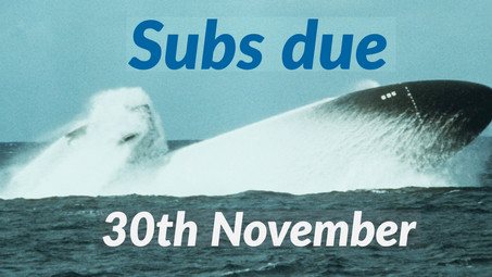 Subs are due on 30th November