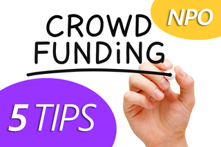 Five Tips for Nonprofit Crowdfunding Success!