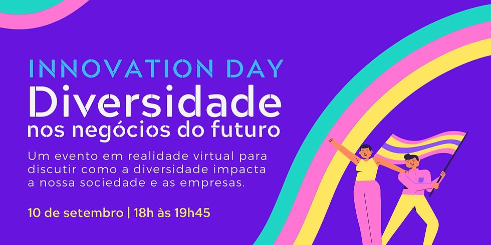 Innovation Day   Diversidade nos negócios do futuro
