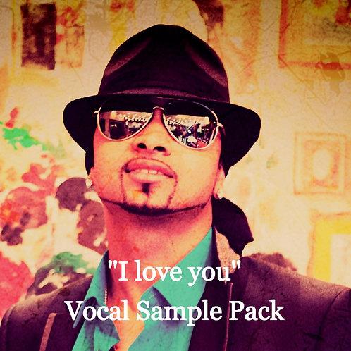 """I love you"" - VOCAL SAMPLES"