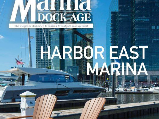 Harbor East Marina Featured in Marina Dock Age Magazine