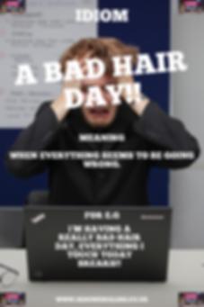 English Idiom Bad hair day.PNG