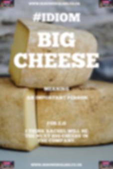 English Idiom big cheese.PNG