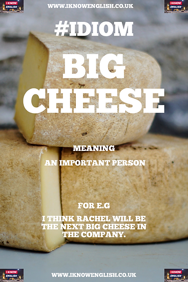 English Idiom big cheese.PNG