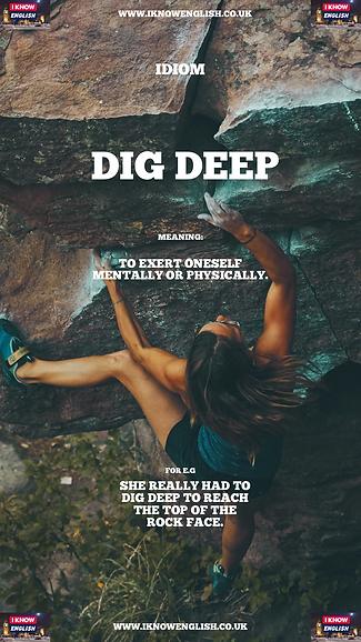 English Idiom dig deep.PNG