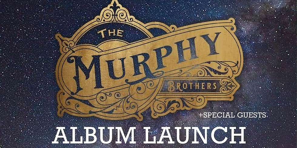 """*SOLD OUT* The Murphy Brothers """"Fall On Me"""" Album Launch"""
