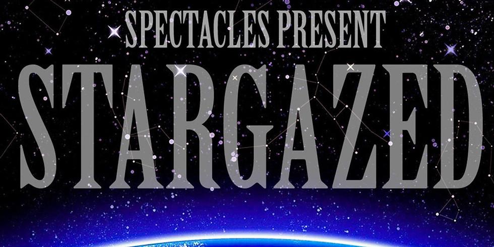 Spectacles Present: Stargazed