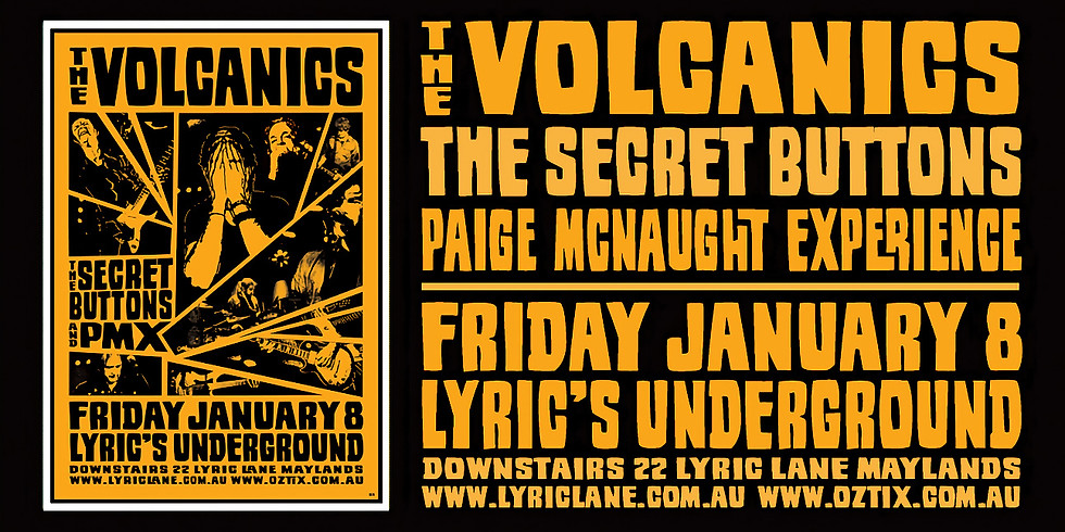 The Volcanics with supports: The Secret Buttons + Paige McNaught Experience
