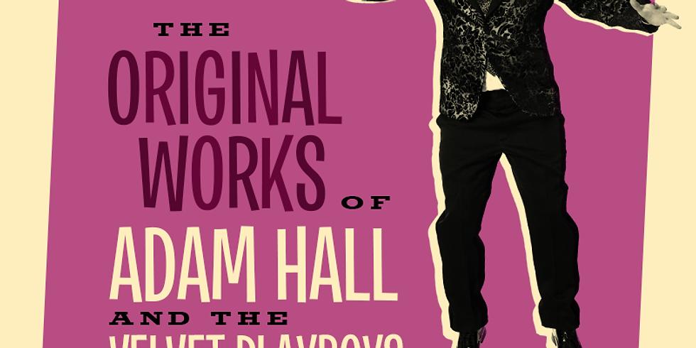 Fringe World: The Original Works of Adam Hall and the Velvet Playboys