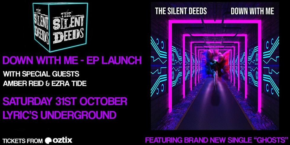 The Silent Deeds EP Launch at Lyric's Underground