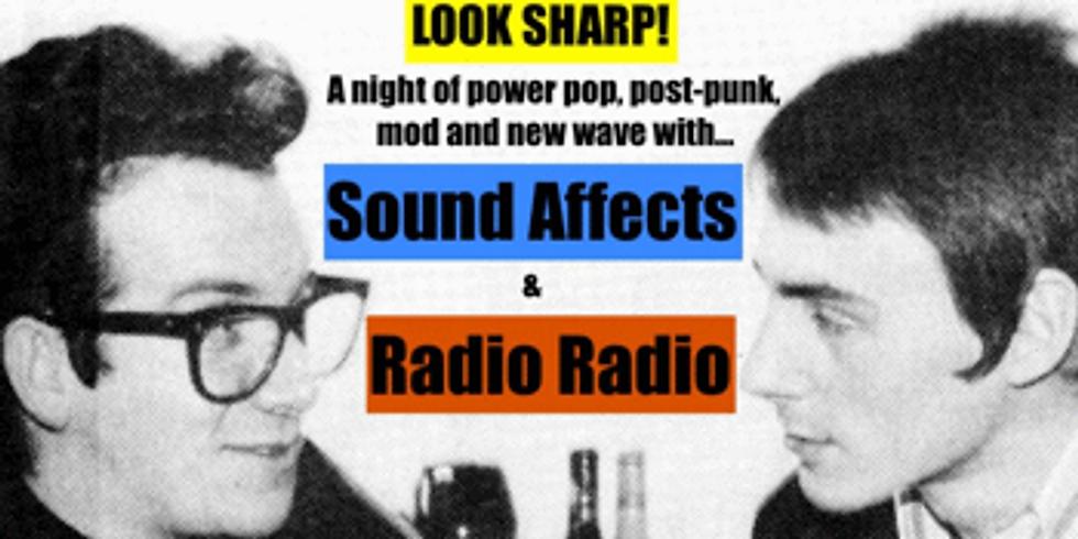 """Look Sharp"" feat. Radio Radio & Sound Affects"
