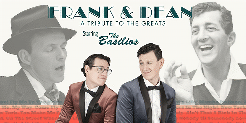 *SOLD OUT* FRANK & DEAN! A Tribute to the Greats!