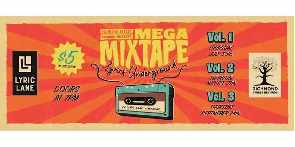 Mega Mixtape Vol. 2 at Lyric's Underground