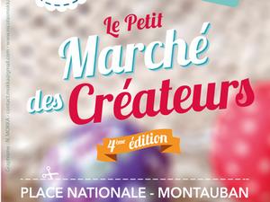 Le Petit Marché des créateurs à Montauban, 4eme édition !