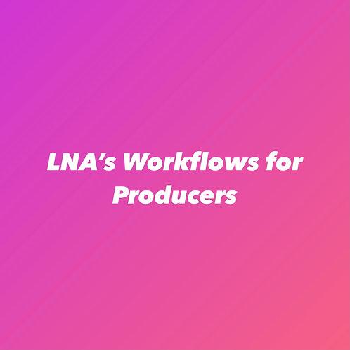 LNA's Workflows