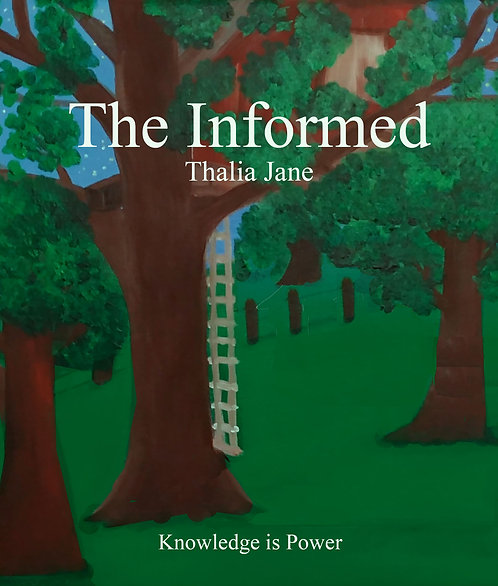 The Informed by Thalia Jane