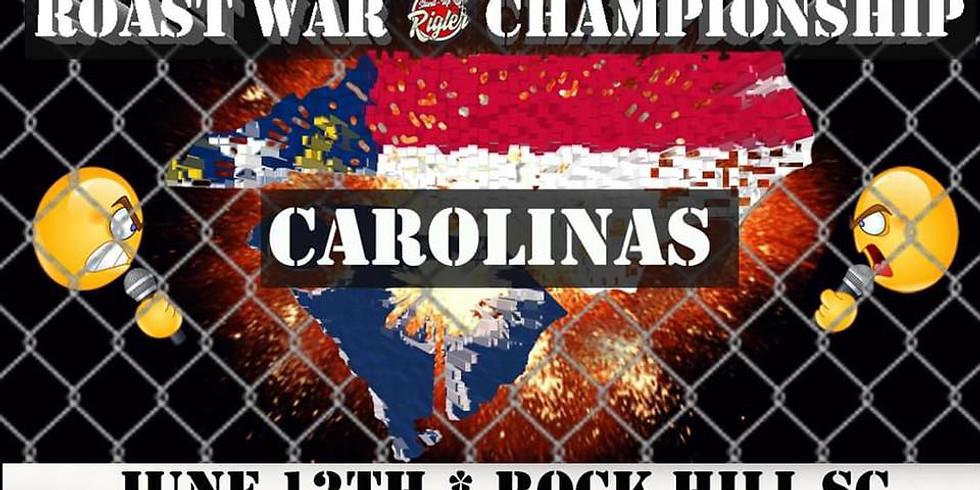 Roast War Championship June 12th