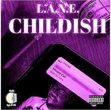 LANE - Childish.JPG