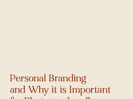 Personal Branding and Why it is Important for Photographers?
