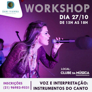 Workshop 'Voz e Interpretação: Instrumentos do Canto' By Dani Vianna
