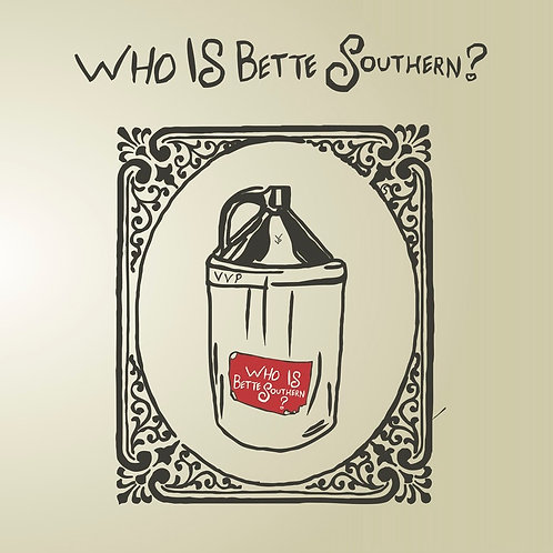 Tape Package: Who Is Bette Southern? EP