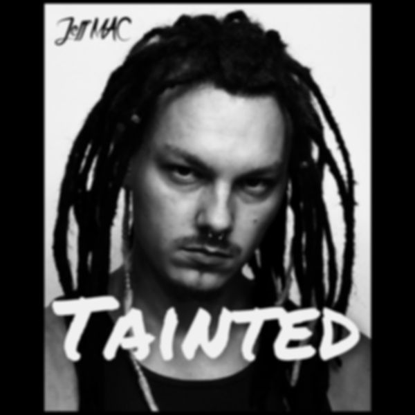 JeffMAC - Tainted