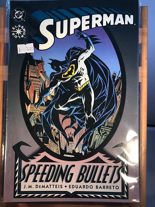 Superman Speeding Bullets TPB Graphic Novel (Preowned)