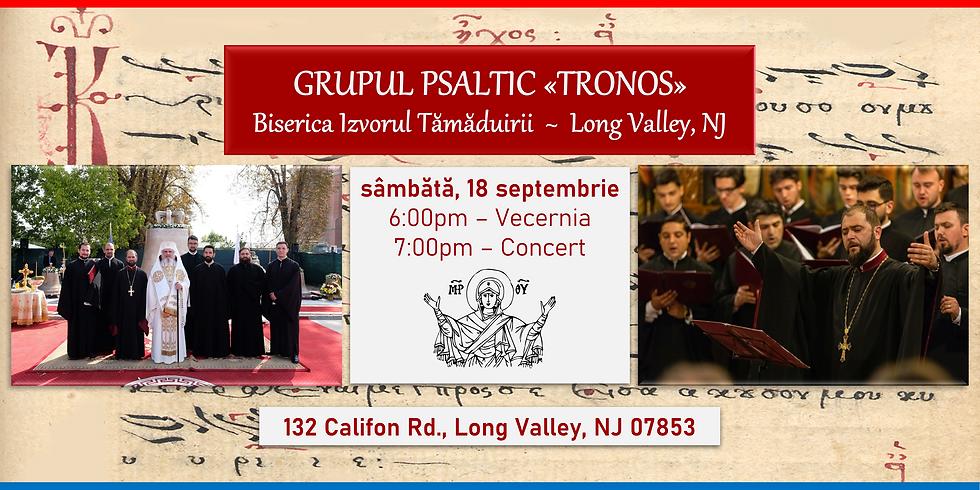 Concert of Byzantine Music by Tronos Choir / Concert de cântări bizantine grupul psaltic Tronos