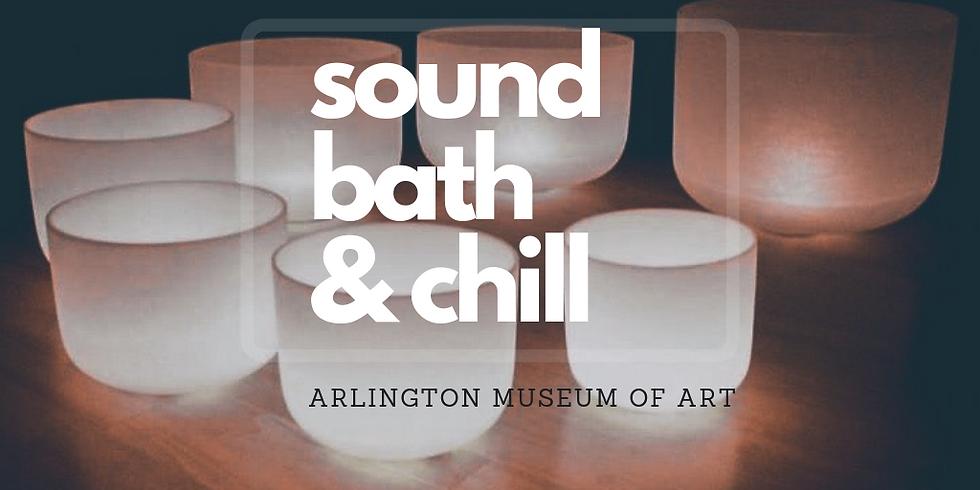 Sound Bath & Chill at AMA