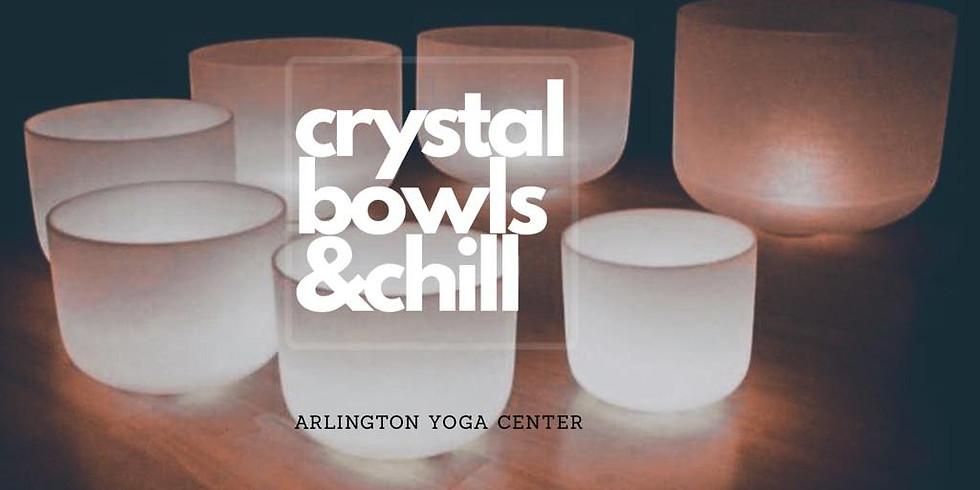 Crystal Bowls & Chill