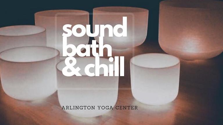Sound Bath + Chill